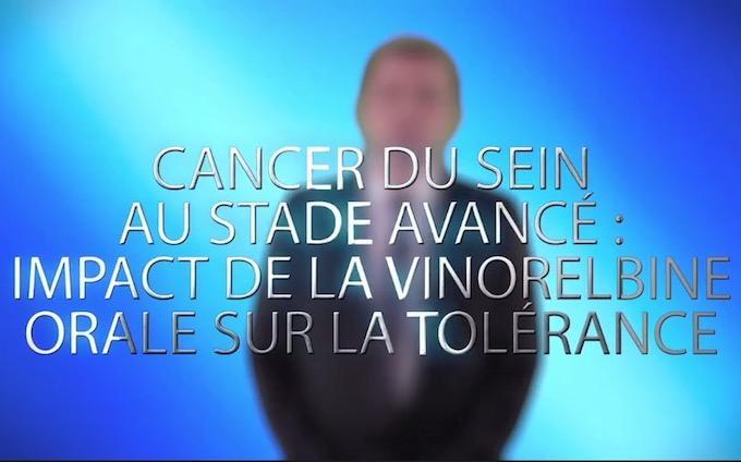 Cancer du sein au stade avancé : impact de la vinorelbine orale sur la tolérance