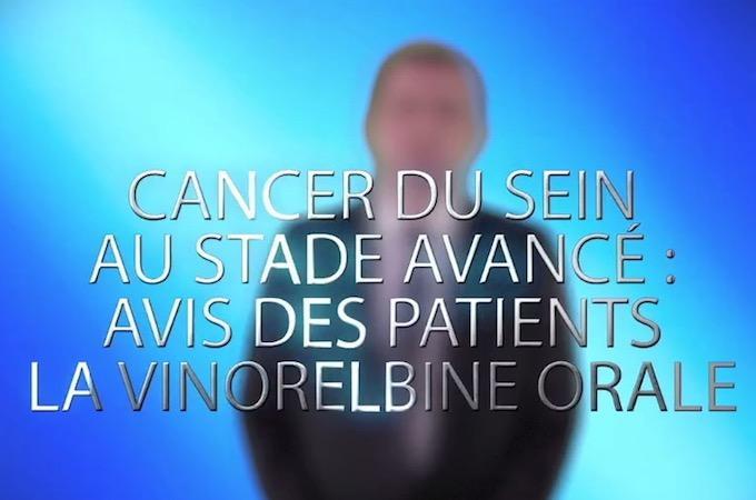 Cancer du sein au stade avancé : avis des patients la vinorelbine orale